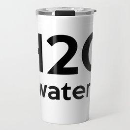 H20 (water) Travel Mug
