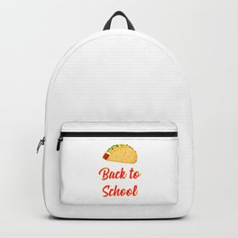 Back to School Tacos Quote Design Backpack