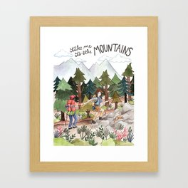 Take Me to the Mountains Framed Art Print