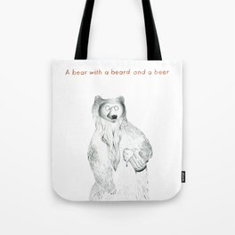A bear with a beer and a beard Tote Bag