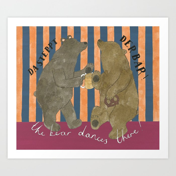 The Bear Dances There Art Print