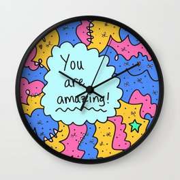 You are amazing! Wall Clock