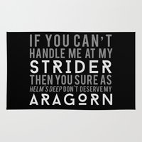aragorn Area & Throw Rugs featuring You Don't Deserve My Aragorn by of brimstone & fandom