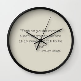 Evelyn Waugh on Youth Wall Clock