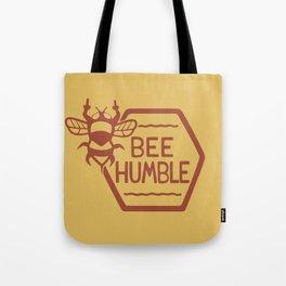 BEE HUMBLE Tote Bag