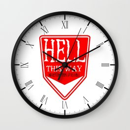 Hell This Way Sign Wall Clock