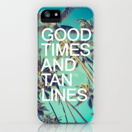 Good Times iPhone Case