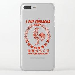 I Put Sriracha on My Sriracha Clear iPhone Case