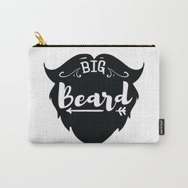 Big Beard - Funny hand drawn quotes illustration. Funny humor. Life sayings. Carry-All Pouch