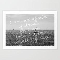 Not Afraid of Storms ~ Luisa May Alcott Art Print