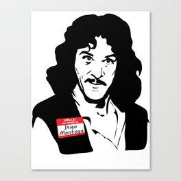 Hello, My Name is Inigo Montoya Canvas Print