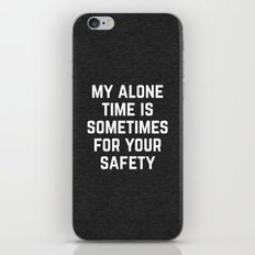Alone Time Funny Quote iPhone Skin
