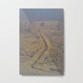 When The Path Takes A Sharp Left, Keep Walking Metal Print