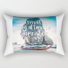 Quote - Travel is my ultimate inspiration Rectangular Pillow