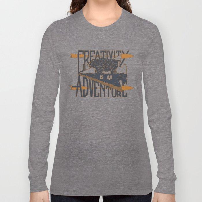 Creativity is an Adventure Long Sleeve T-shirt