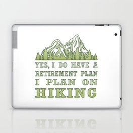 Plan on hiking Laptop & iPad Skin