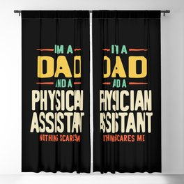 I'm a Dad and a Physician Assistant  Blackout Curtain