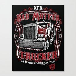 Bad Mother Trucker Canvas Print
