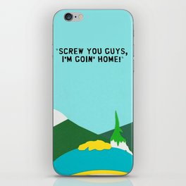 "South Park Cartman Quote ""Screw You Guys"" iPhone Skin"