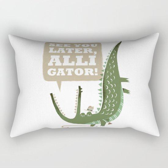 See You Later, Alligator! Rectangular Pillow