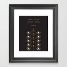 Be Pretty If You Can Framed Art Print
