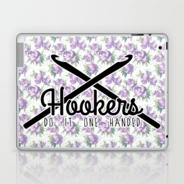 hookers do it one handed funny crochet Laptop & iPad Skin
