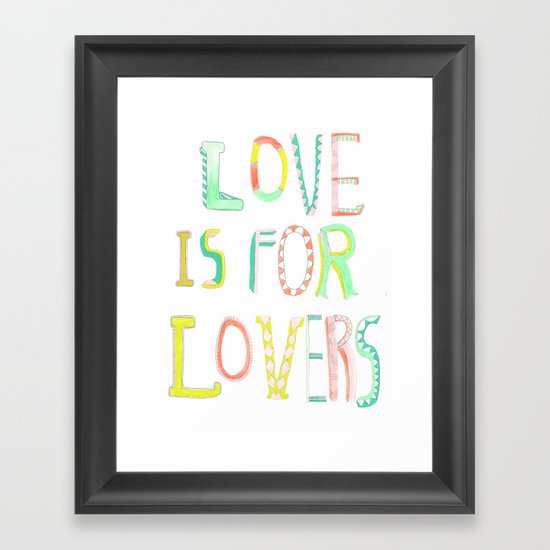LOVE IS FOR LOVERS 2 Framed Art Print