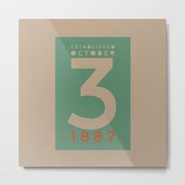 Established 1887 Metal Print