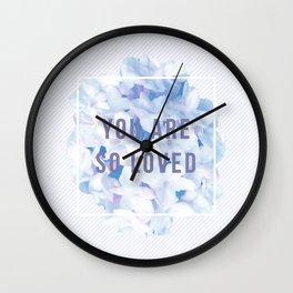 you are so loved – indigo Wall Clock