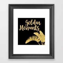 Golden Moments Glamorous Typography And Tropical Leaf Framed Art Print