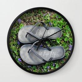 Life is better in flip flops! Wall Clock