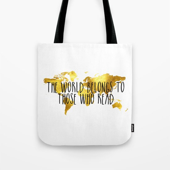 The World Belongs to those Who Read - Gold Tote Bag