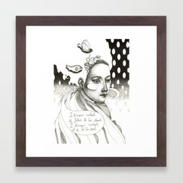 She said Framed Art Print