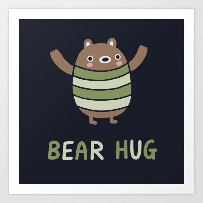 Bear Hug Kunstdrucke