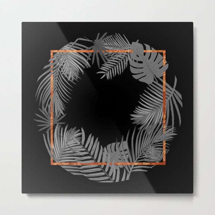 TROPICAL SQUARE COPPER BLACK AND GRAY Metal Print