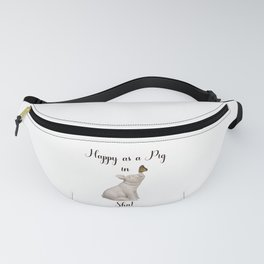 Happy as a Pig in Sh!t Funny Art Witty Decor A505 Fanny Pack