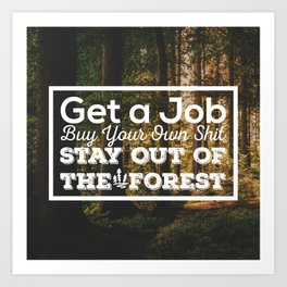Stay out of the Forest - MFM Art Print