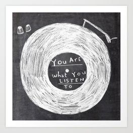 you are what you listen to, BLACK Art Print