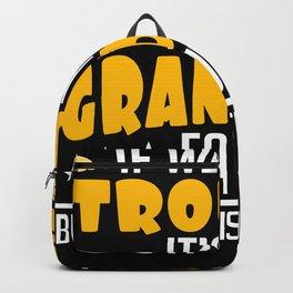Trouble Grandpa's Fault Grandson Backpack
