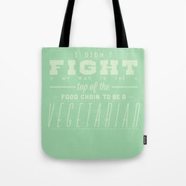 TO BE A VEGETARIAN Tote Bag