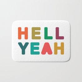 Hell Yeah Bath Mat