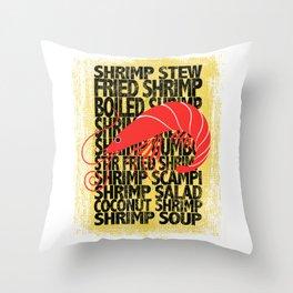 Shrimp According to ... Throw Pillow