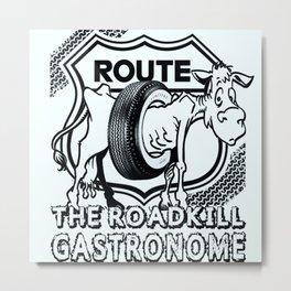 The Roadkill GAStronome Metal Print