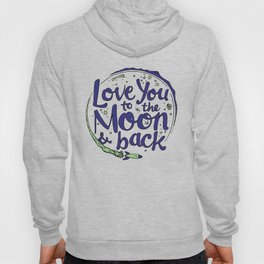 Love You to the Moon & Back...Blueberry Mint Hoody