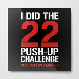 22 Push-Up Challenge Metal Print
