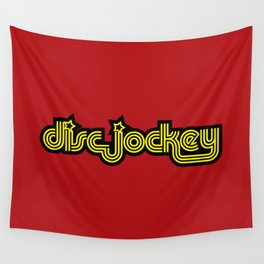 Disc Jockey Music Quote Wall Tapestry