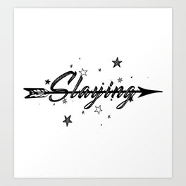 Slaying Art Print