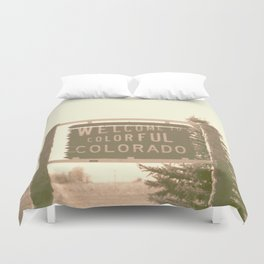 welcome to colorful colorado Duvet Cover