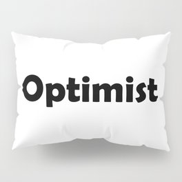 Optimist Pillow Sham