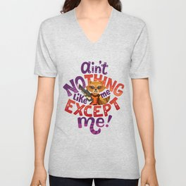 No thing like me except me Unisex V-Neck